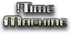 !Time Machine