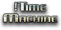 !Time Machine